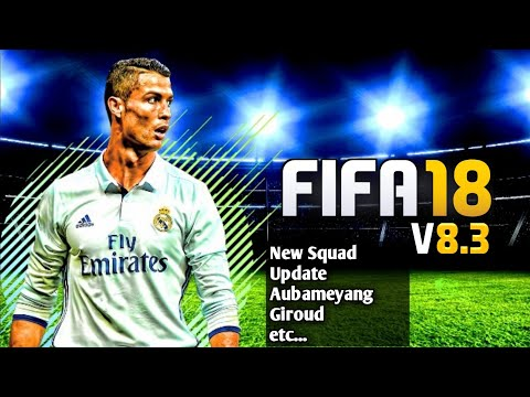 FIFA 18 Mod FIFA 14 V8.3 Android Offline New Squad Update