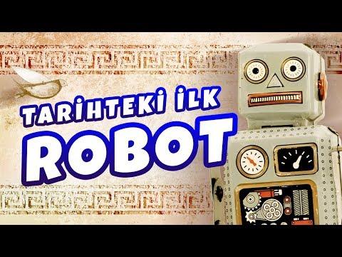 Tarihteki İlk Robot
