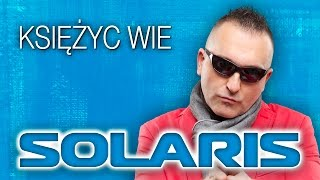 Solaris - Księżyc wie (Official Video)