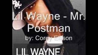 lil wayne - mr. postman