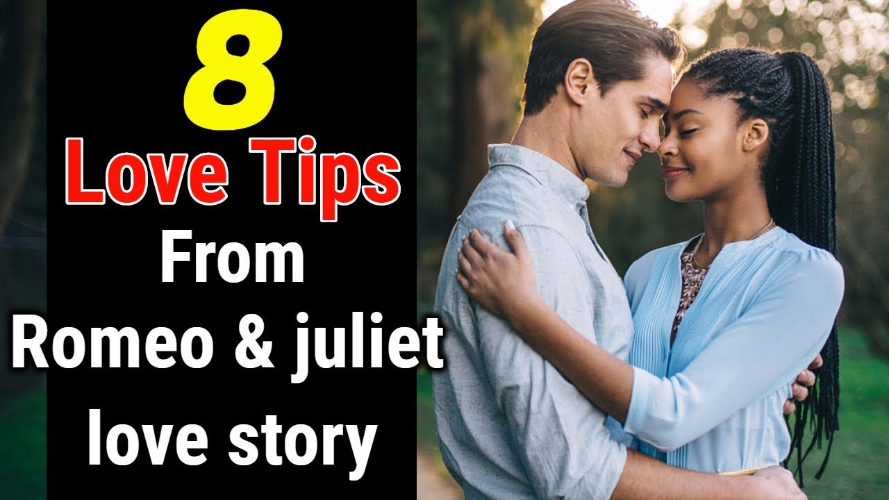 Romeo And Juliet Love Story In Hindi 8 Tips Of Love In Hindi Historical Love Stories In Hindi