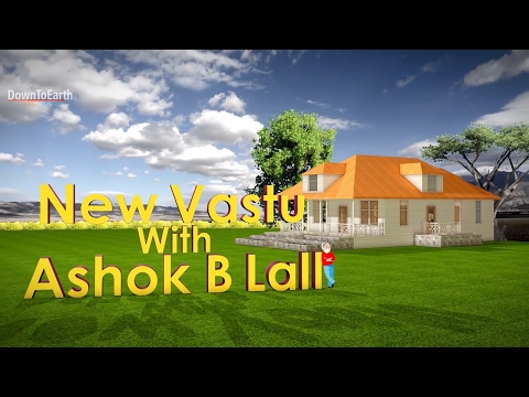 New Vastu with Ashok B Lall