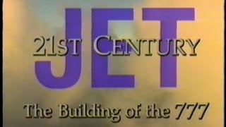 21st Century Jet - Building the Boeing 777 - Full Episode 4