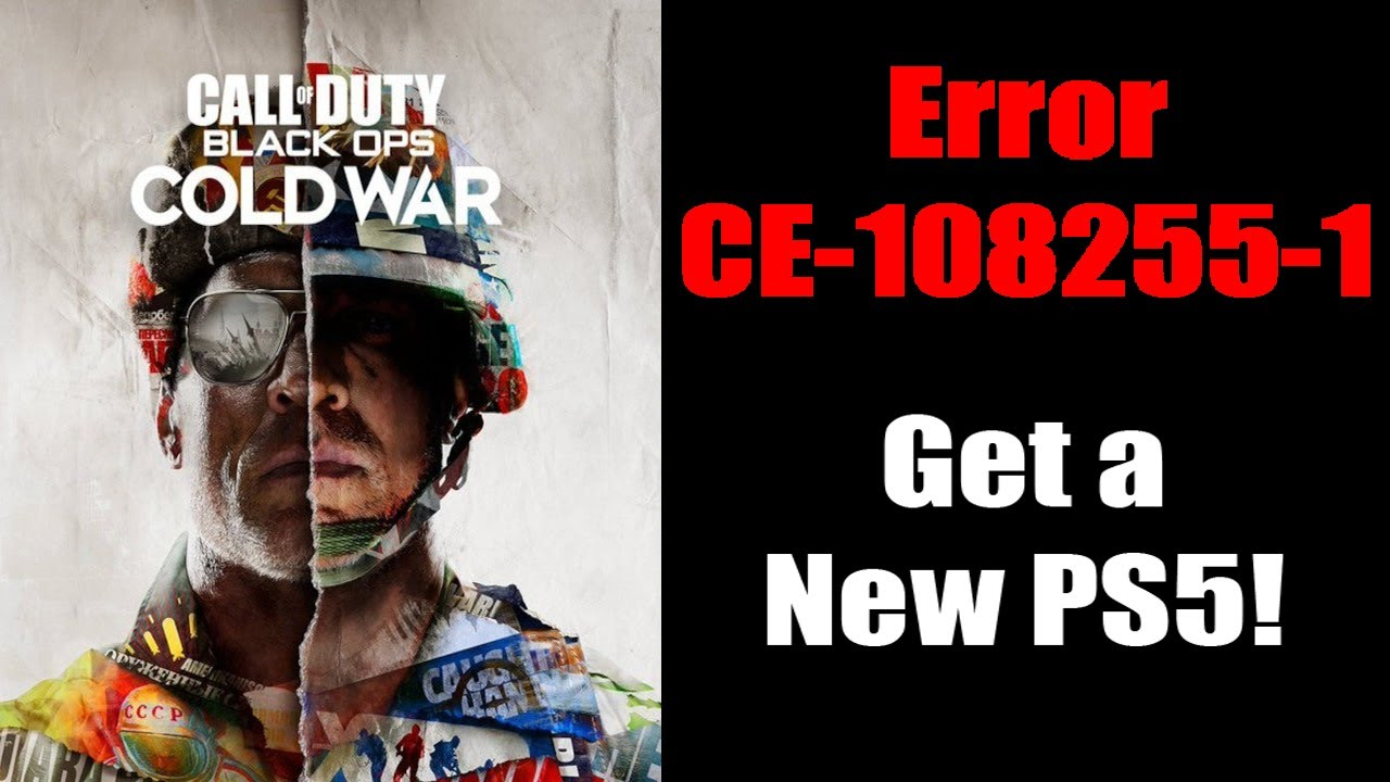 Download Still have Error CE-108255-1? Get a new PS5 Now!