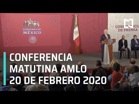 Conferencia matutina AMLO - Jueves 20 de febrero 2020