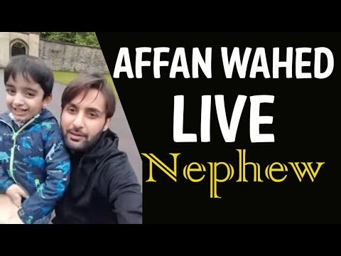 Affan Waheed Live With Nephew and  Sister Nida By Affan Waheed Big Fan's