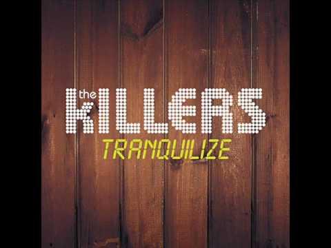 The Killers Tranquilize lyrics