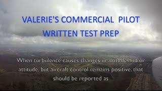 Commercial Pilot Written Test Prep: When turbulence causes changes in altitude and/or attitude