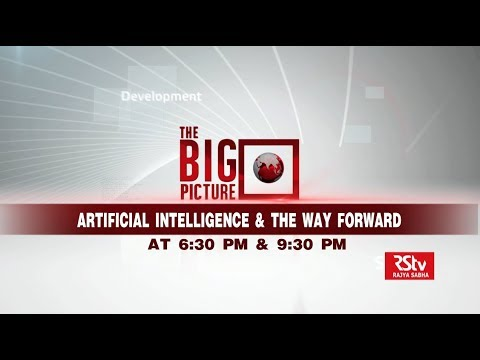 Promo - The Big Picture | Artificial Intelligence & The Way Forward | 6.30 pm & 9.30 pm