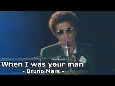 Bruno Mars - When I was your man - YouTube