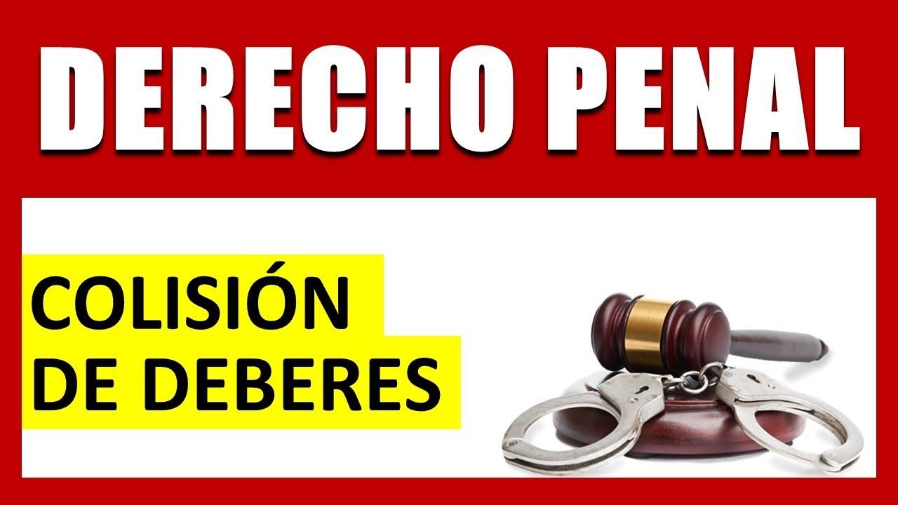 COLISIÓN DE DEBERES