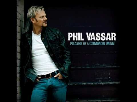 Phil Vassar - The Woman In My Life