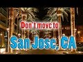 Top 10 reasons NOT to move to San Jose, California. You need good car insurance.