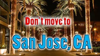 top-10-reasons-not-to-move-to-san-jose-california-you-need-good-car-insurance
