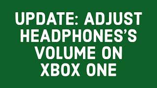 Update: Adjust Headphone