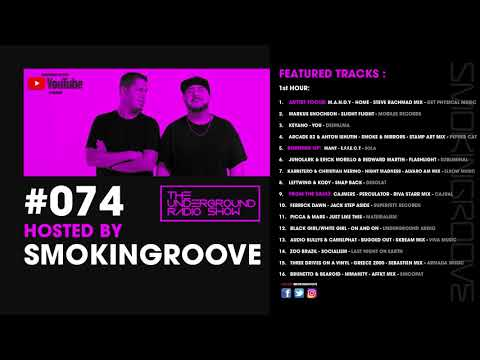Smokingroove - The Underground Radio Show #074 [Deep/Tech House]