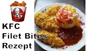 KFC Filet Bites - Rezept - Anleitung