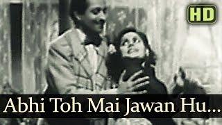 Abhi Toh Main Jawan Hoon (HD) - Afsana Songs - Ashok Kumar - Veena - Lata Mangeshkar