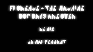 Remake/Remix challenge: Florence and the machine - Dog days are over (Rimix)
