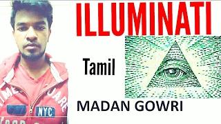 Illuminati Explained Tamil Madan Gowri what is Illuminati Indian Vlogger Best Indian Vlog
