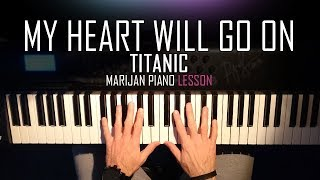 How To Play: Titanic - My Heart Will Go On | Piano Tutorial Lesson + Sheets