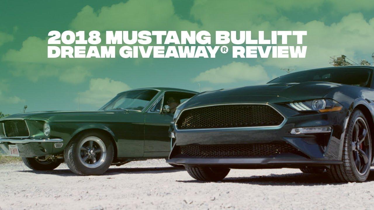 2018 Mustang BULLITT Dream Giveaway® Review