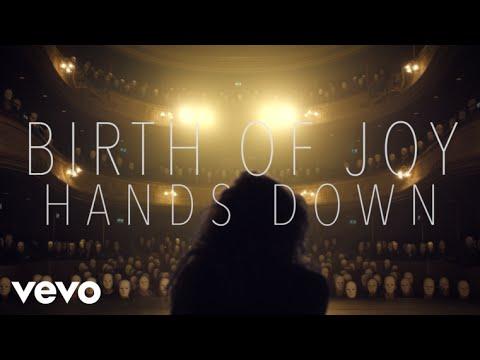 Birth Of Joy - Hands Down