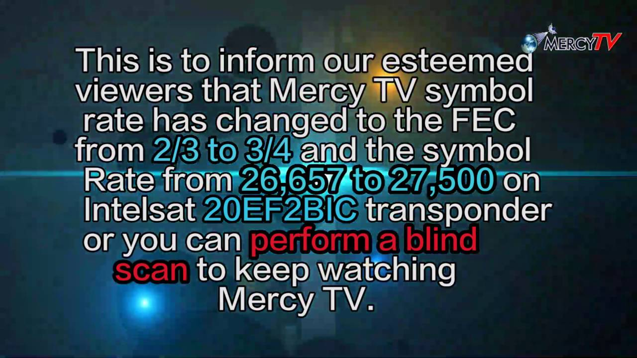 Mercy Tv Symbol Rate Please Rescan Your Decoder Youtube