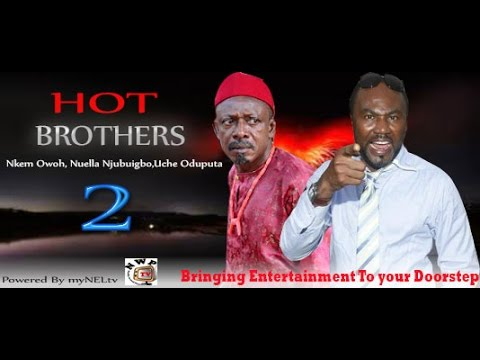 HOT BROTHERS 2 -    Nigerian Nollywood movie