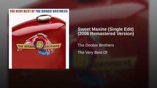 Sweet Maxine (Single Edit) (2006 Remastered Version)