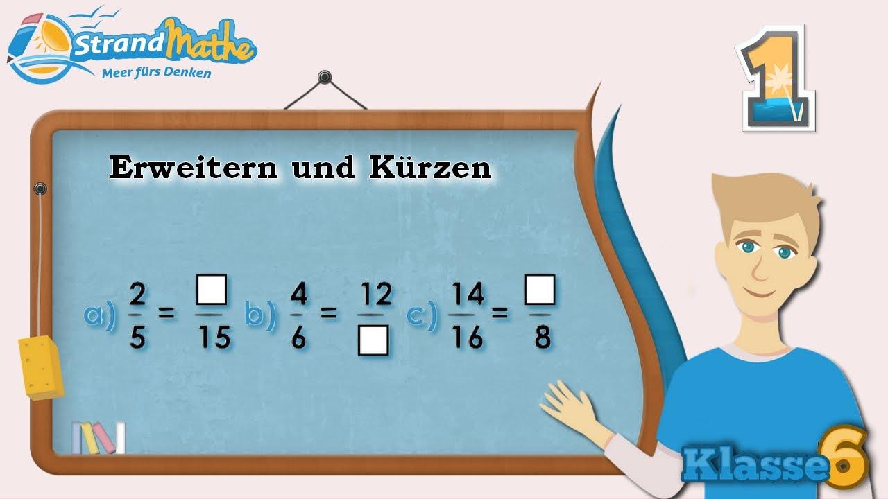 Erweitern und Kürzen || Brüche - Klasse 6 ☆ Übung 1 - YouTube