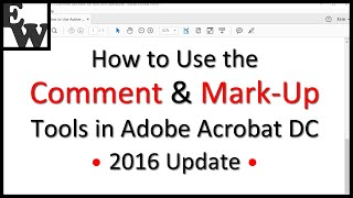 How to Use Adobe Acrobat DC's Comment and Mark-Up Tools 2016 Update