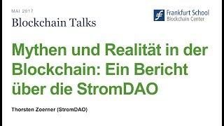 Mythen und Realität in der Blockchain; Vortrag von Thorsten Zoerner von StromDAO