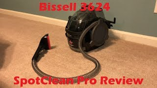 Review: Bissell 3624 SpotClean Pro