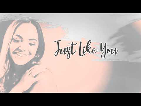 """Paige King Johnson - """"Just Like You"""" [Official Lyric Video]"""