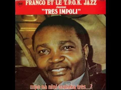 Très Impoli - Franco & le T.P. O.K. Jazz 1984