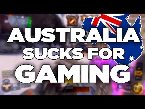 Why Living In Australia Sucks For Gaming