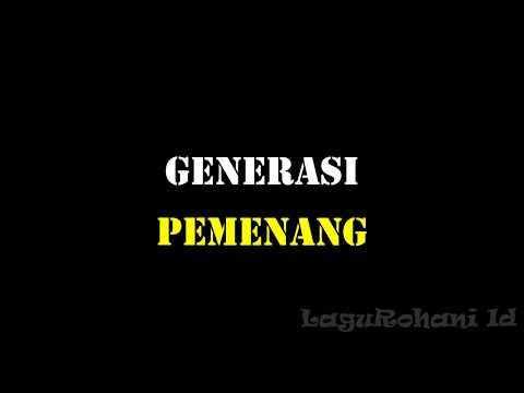 GENERASI PEMENANG - dengan lirik (LoJ Worship)