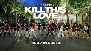 [KPOP IN PUBLIC]BLACKPINK (블랙핑크) - 'Kill This Love' |커버댄스 Dance Cover By M.S Crew From Vietnam