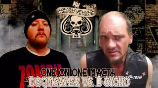 Ace Of Spades: Doomsayer vs. D-Sycho