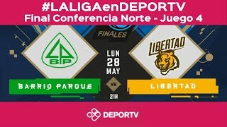 #LALIGAenDEPORTV - Barrio Parque vs Libertad - Liga Argentina - Final Conferencia Norte - Juego 4