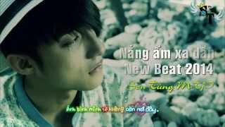 Nắng Ấm Xa Dần - Sơn Tùng MTP ( New Beat 2014 ) [ Video Kara +Lyric Effect 2014 ]