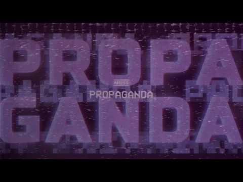 MUSE - Propaganda [Official Lyric Video] Mp3