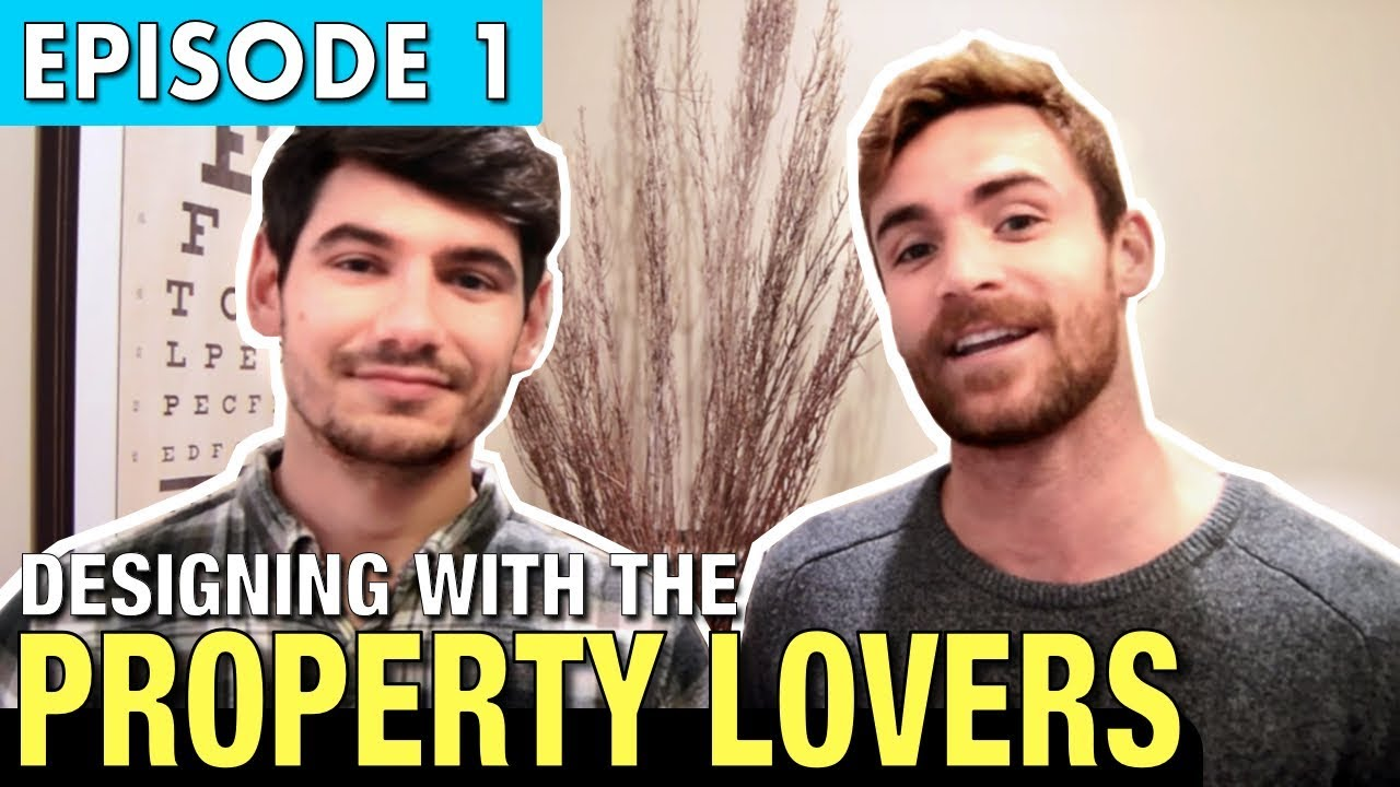 Designing With The Property Lovers Ep 1 Youtube