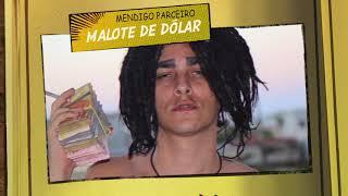 Mendigo Parceiro - Malote De Dólar 💸 Hip Hop
