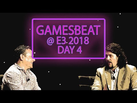 E3 Day 4: GamesBeat Decides - PlayStation's Fortnite Problem, Rage 2, and More