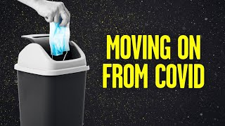 Want to Move Past COVID-19? Here's How.