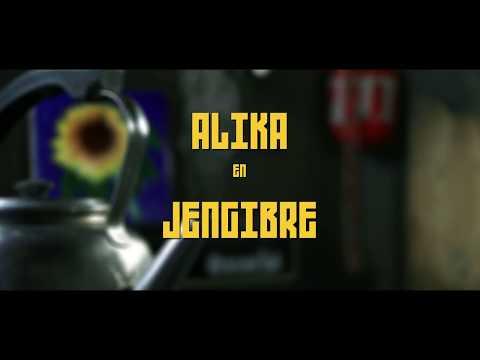 ALIKA & NUEVA ALIANZA - JENGIBRE (videoclip oficial)