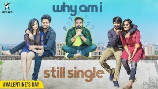 Why am I still single| Rey420| #Valentine's day special |With Subtitle/CC