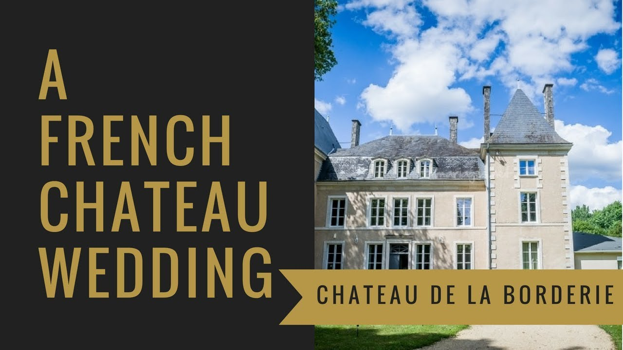 Chateau De La Borderie Benest your destination wedding at chateau de la borderie